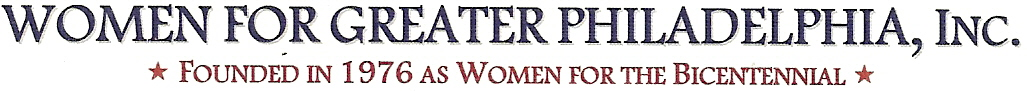 The image text reads Women for Greater Philadelphia INC founded in 1976 as Woman for the Bicentennial