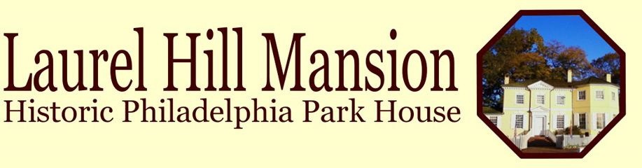 This is the header image of Laurel Hill Mansion a historic Philadelphia Park house